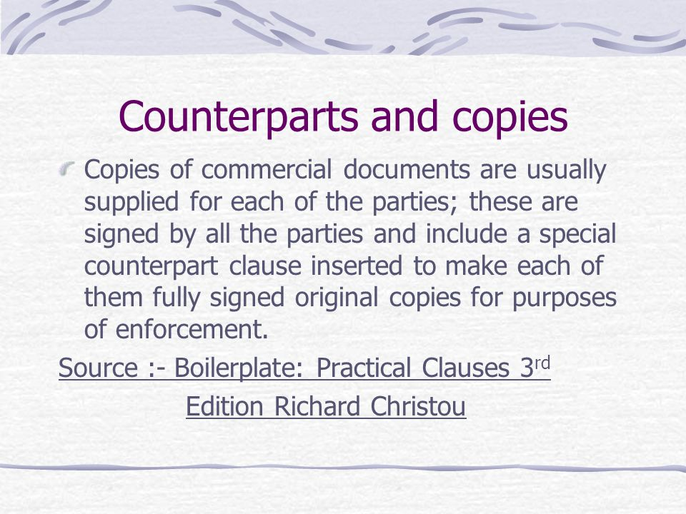 Counterparts and copies