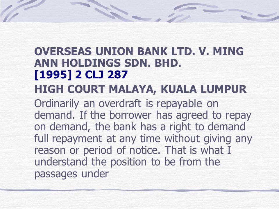 OVERSEAS UNION BANK LTD. V. MING ANN HOLDINGS SDN. BHD
