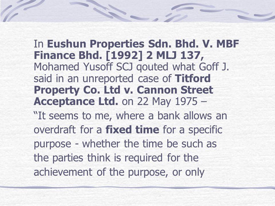 In Eushun Properties Sdn. Bhd. V. MBF Finance Bhd