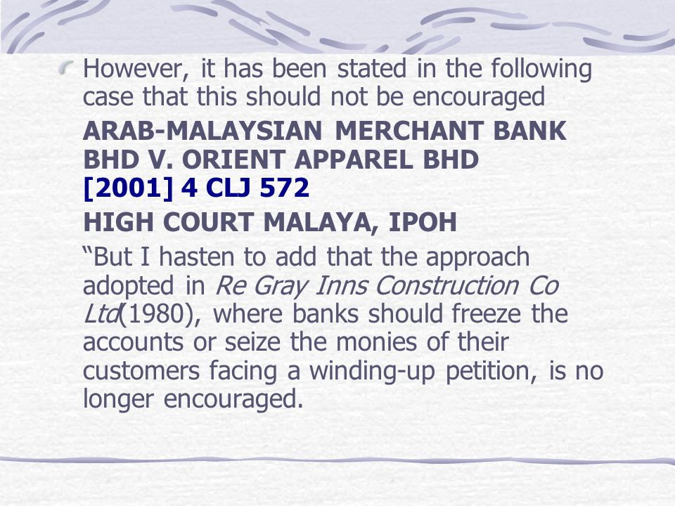 However, it has been stated in the following case that this should not be encouraged