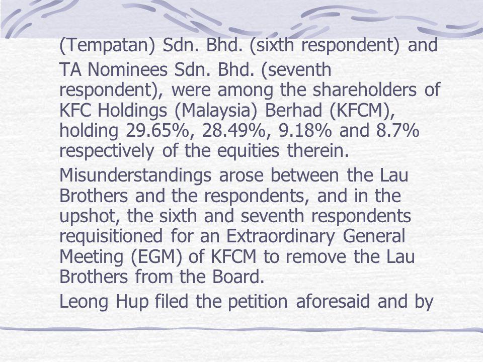 (Tempatan) Sdn. Bhd. (sixth respondent) and