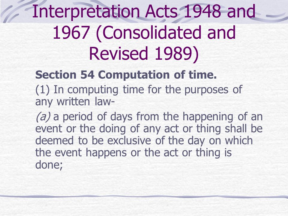 Interpretation Acts 1948 and 1967 (Consolidated and Revised 1989)