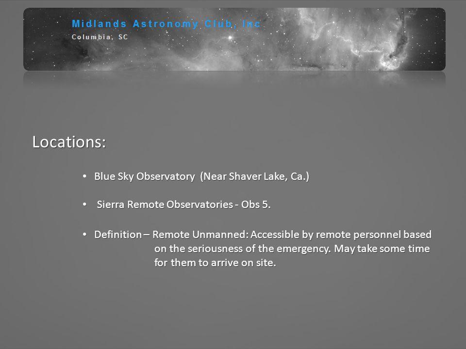 Locations: Blue Sky Observatory (Near Shaver Lake, Ca.)