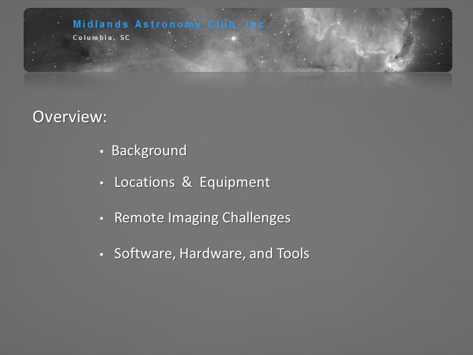 Overview: Background Locations & Equipment Remote Imaging Challenges