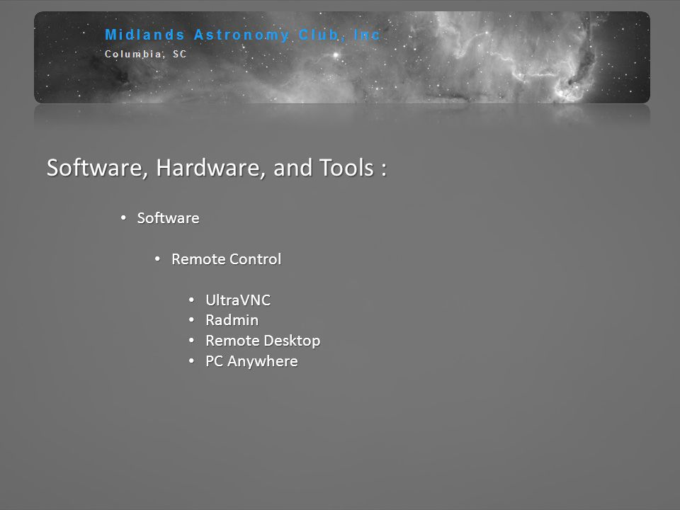 Software, Hardware, and Tools :