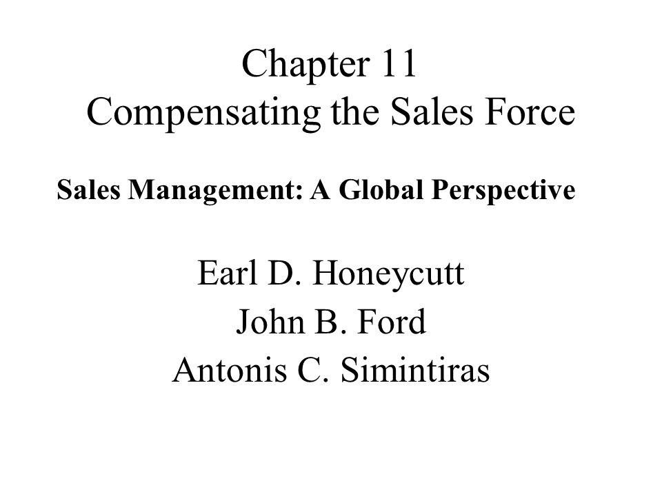 Chapter 11 Compensating the Sales Force
