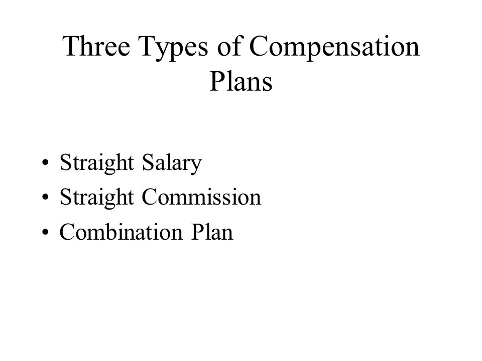 Three Types of Compensation Plans