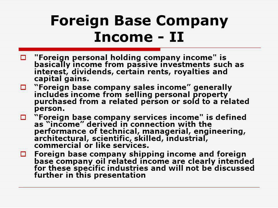 Foreign Base Company Income - II