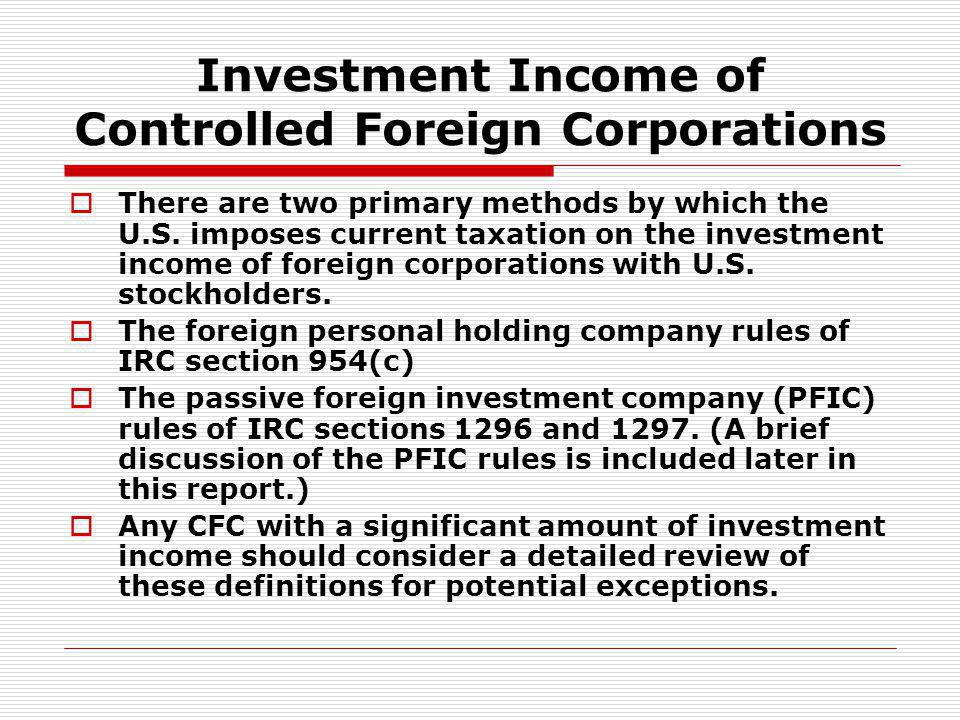 Investment Income of Controlled Foreign Corporations
