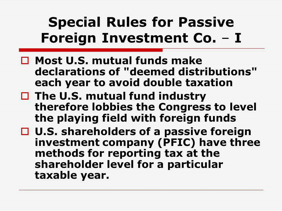 Special Rules for Passive Foreign Investment Co. – I