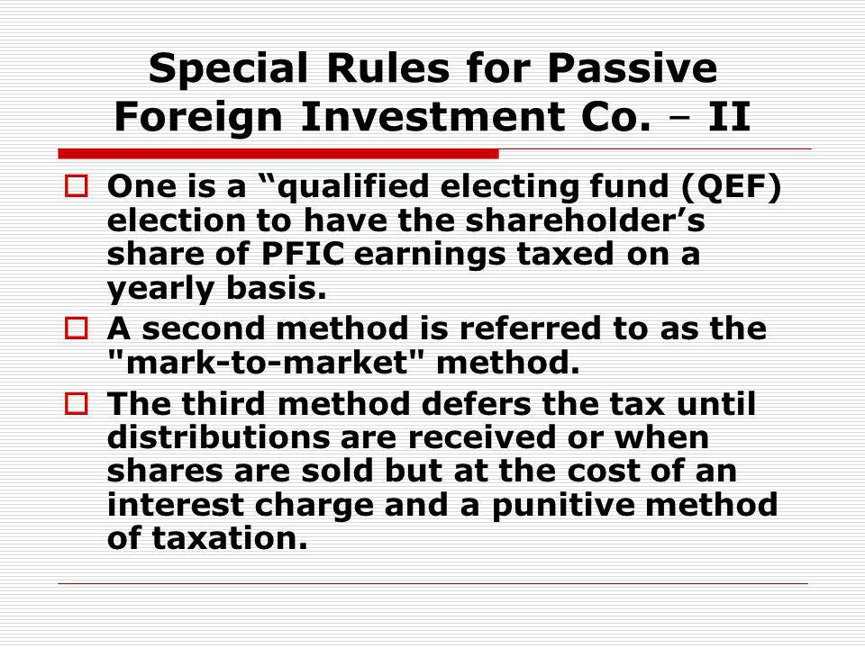 Special Rules for Passive Foreign Investment Co. – II