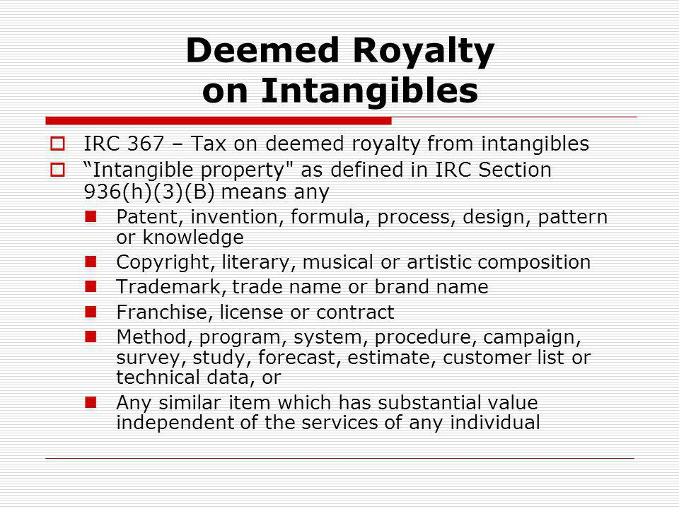 Deemed Royalty on Intangibles