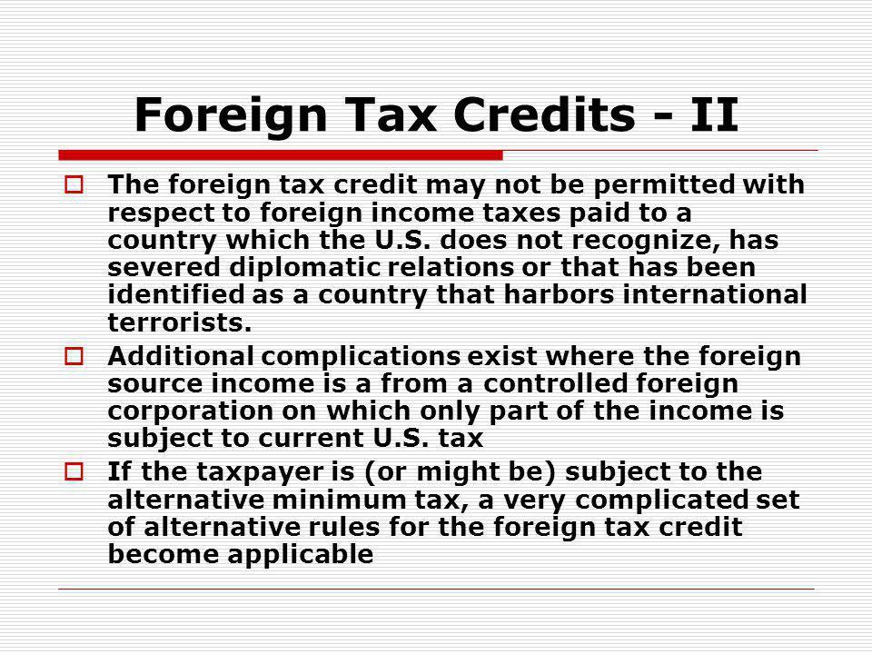 Foreign Tax Credits - II