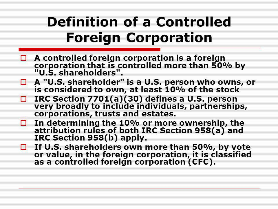 Definition of a Controlled Foreign Corporation