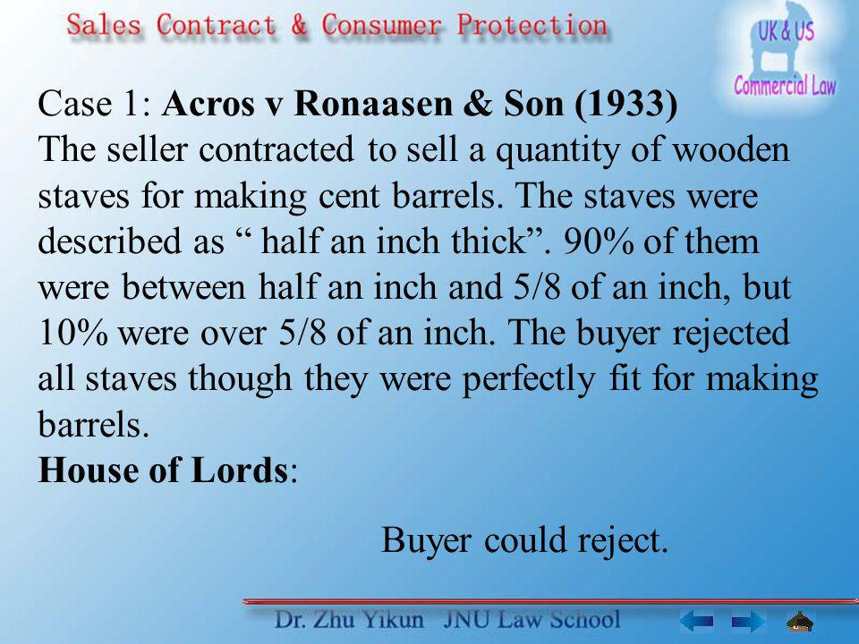 Case 1: Acros v Ronaasen & Son (1933)