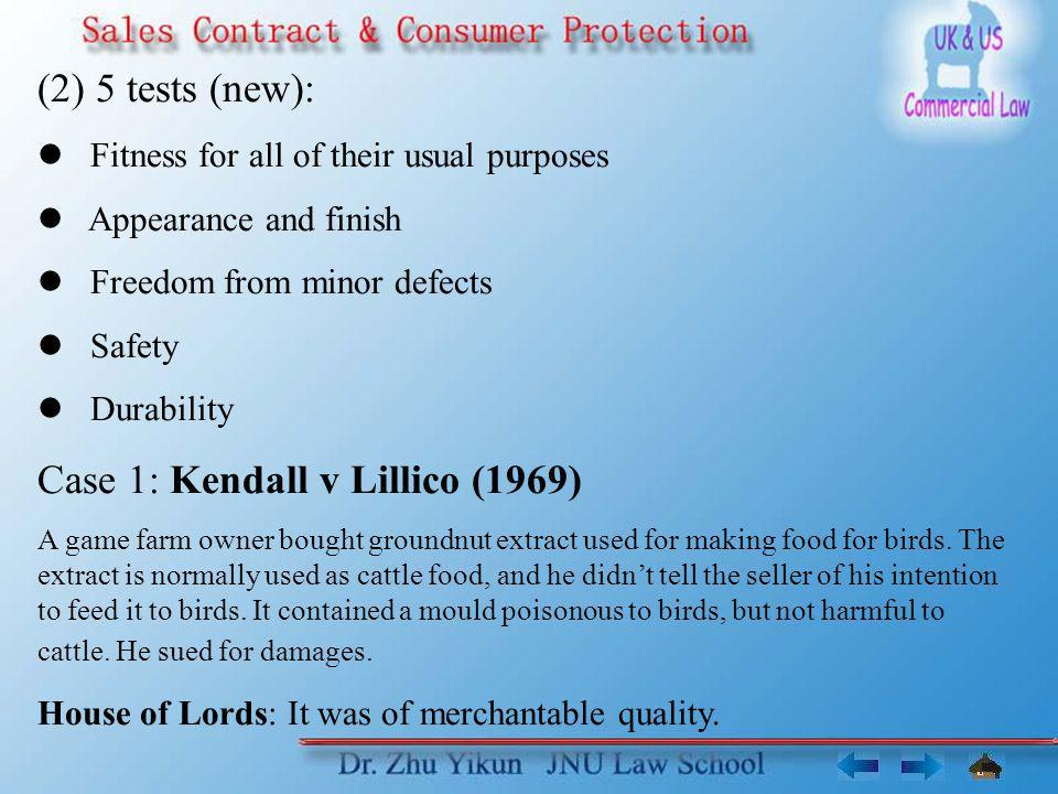 Case 1: Kendall v Lillico (1969)