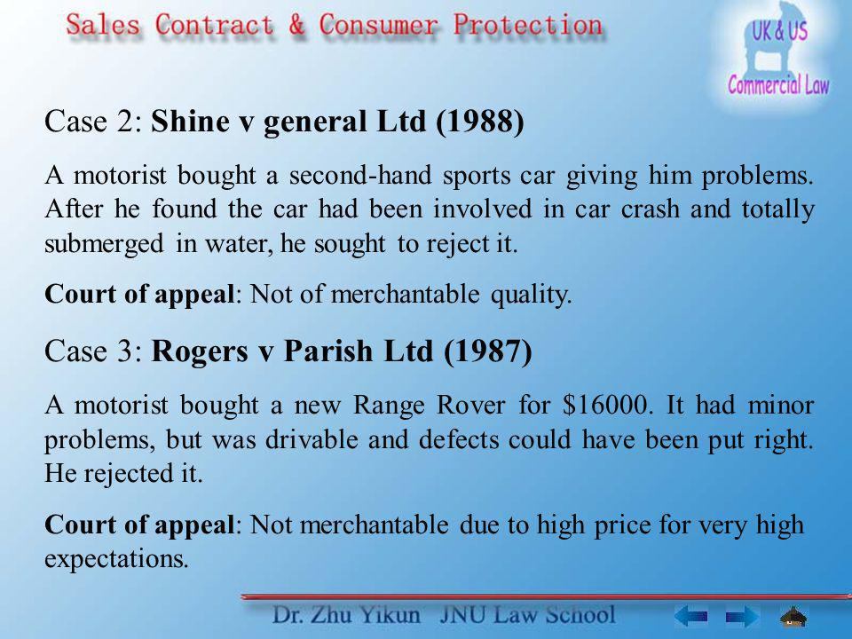 Case 2: Shine v general Ltd (1988)