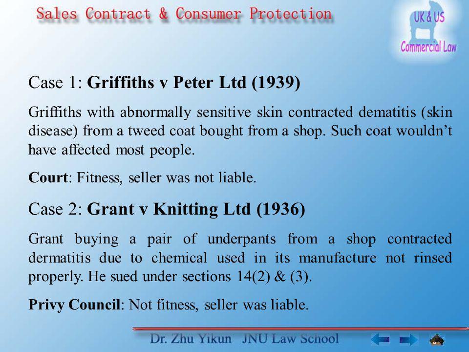 Case 1: Griffiths v Peter Ltd (1939)