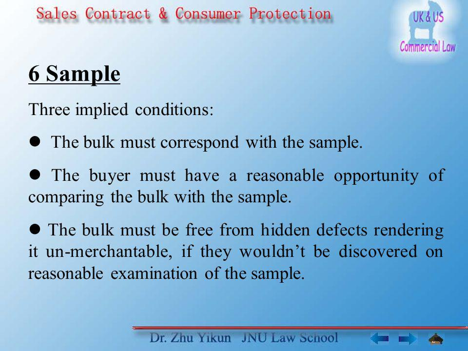 6 Sample Three implied conditions: