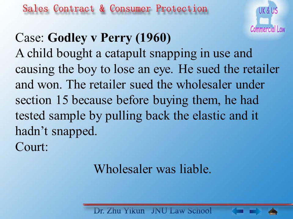 Case: Godley v Perry (1960)