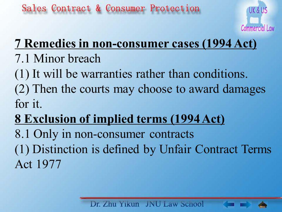 7 Remedies in non-consumer cases (1994 Act)