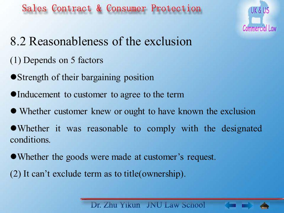 8.2 Reasonableness of the exclusion
