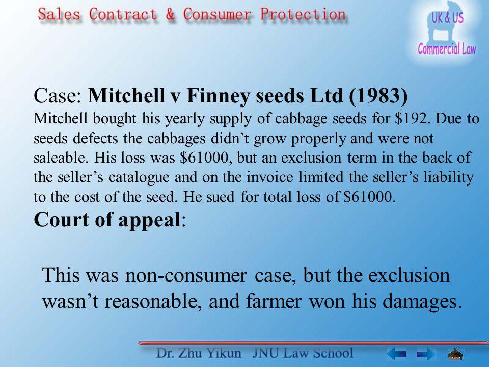 Case: Mitchell v Finney seeds Ltd (1983)
