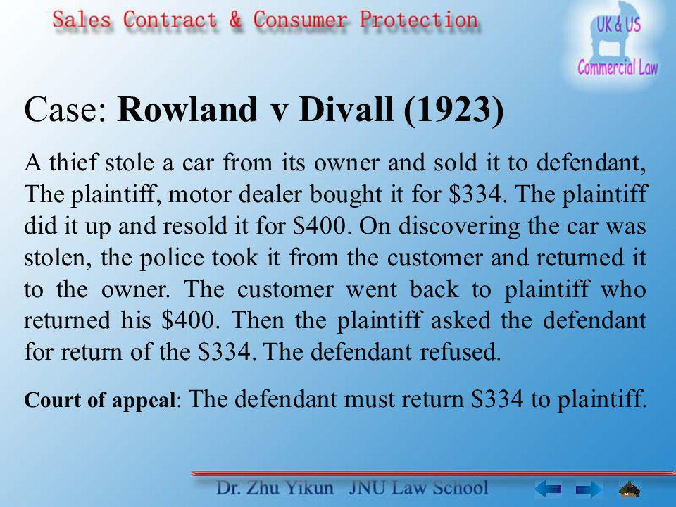 Case: Rowland v Divall (1923)