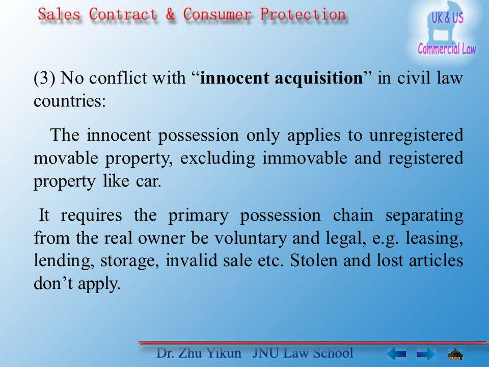 (3) No conflict with innocent acquisition in civil law countries: