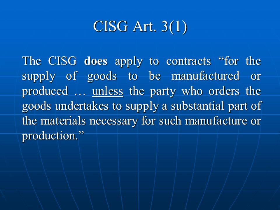 CISG Art. 3(1)