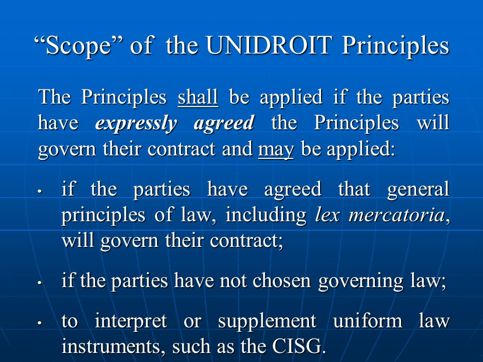 Scope of the UNIDROIT Principles
