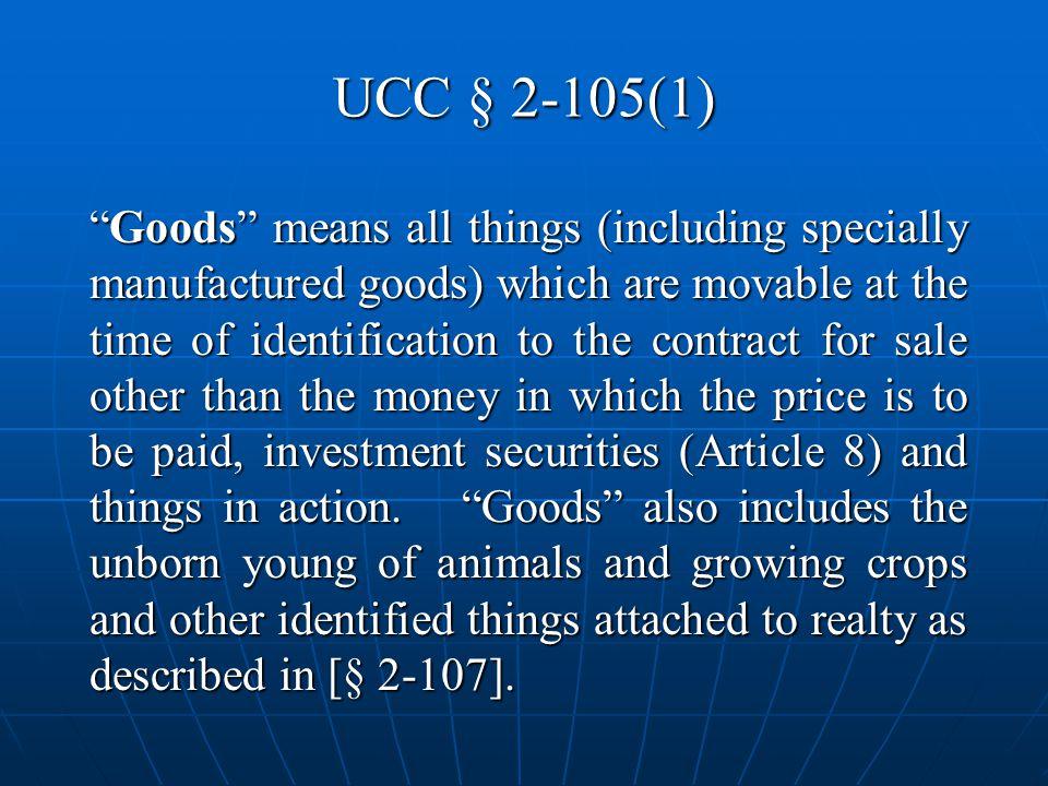 UCC § 2-105(1)