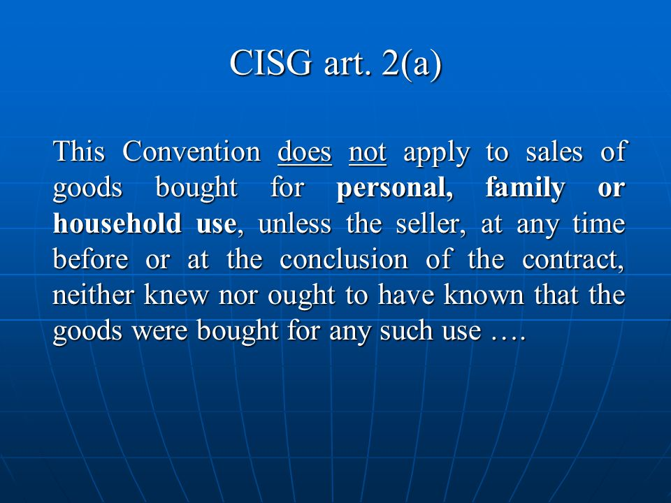 CISG art. 2(a)