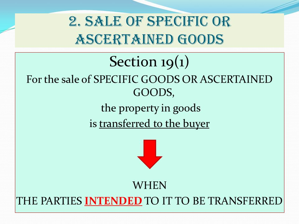 2. SALE OF SPECIFIC OR ASCERTAINED GOODS
