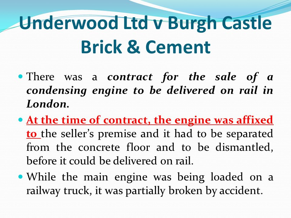 Underwood Ltd v Burgh Castle Brick & Cement