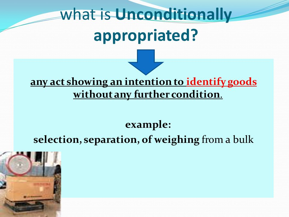 what is Unconditionally appropriated