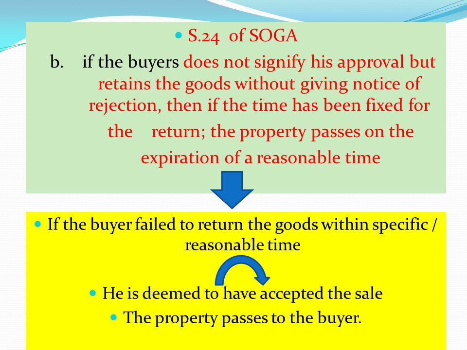 the return; the property passes on the expiration of a reasonable time