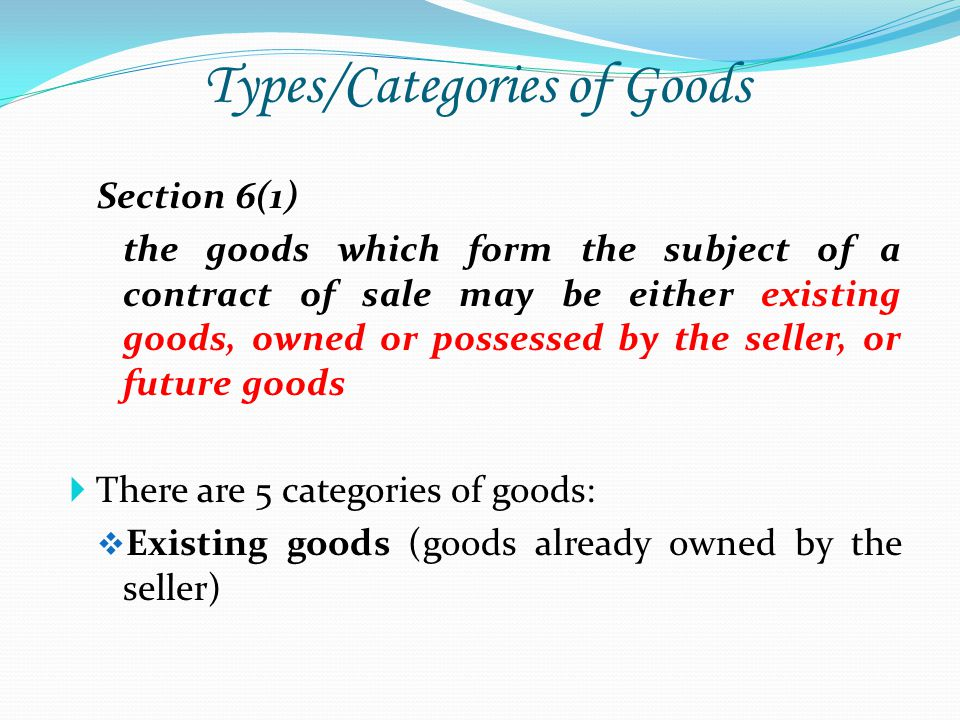 Types/Categories of Goods
