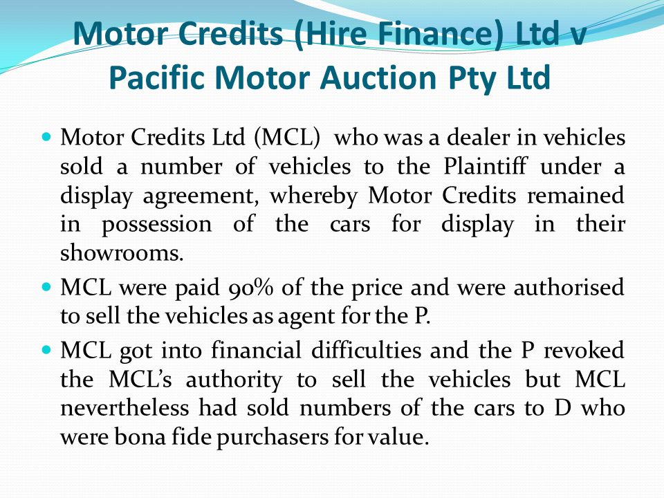Motor Credits (Hire Finance) Ltd v Pacific Motor Auction Pty Ltd