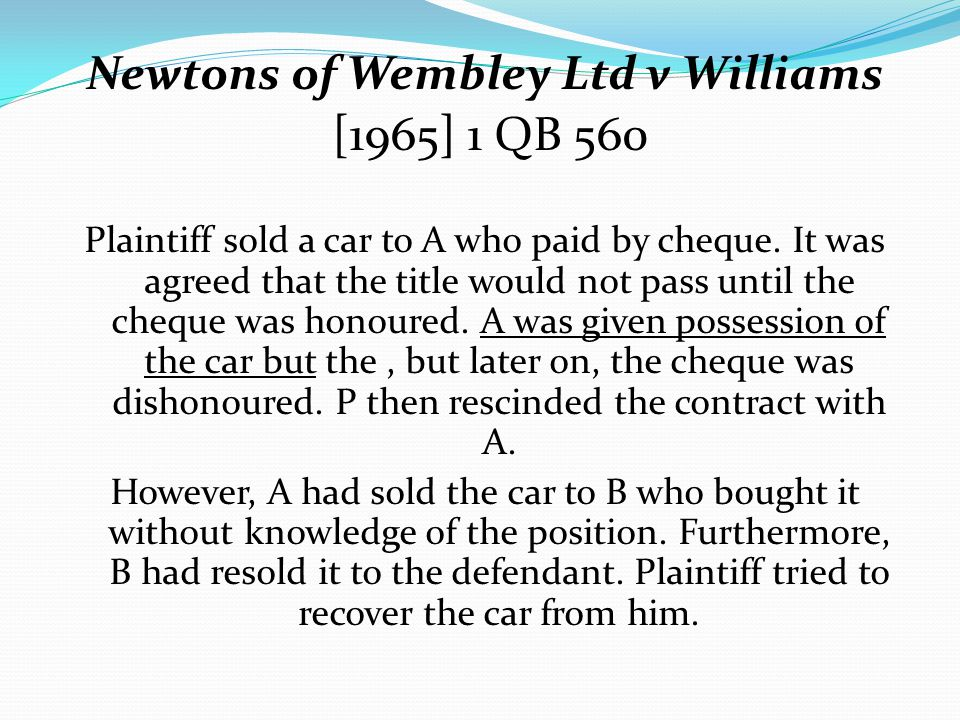 Newtons of Wembley Ltd v Williams