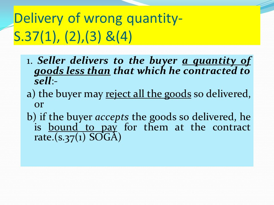 Delivery of wrong quantity- S.37(1), (2),(3) &(4)‏