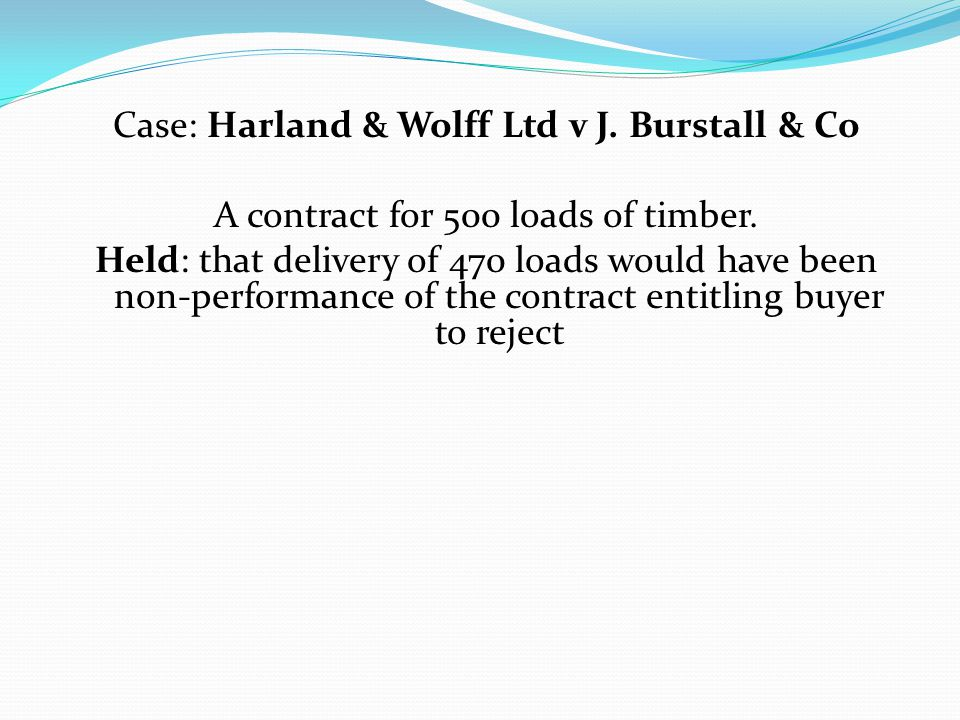 Case: Harland & Wolff Ltd v J. Burstall & Co
