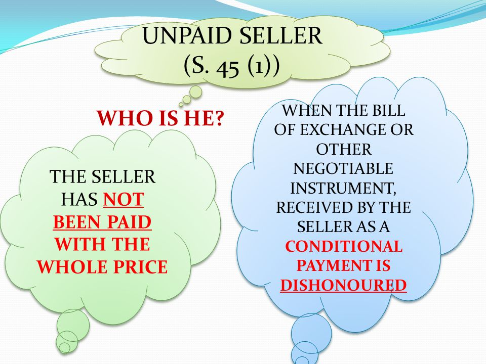 THE SELLER HAS NOT BEEN PAID WITH THE WHOLE PRICE