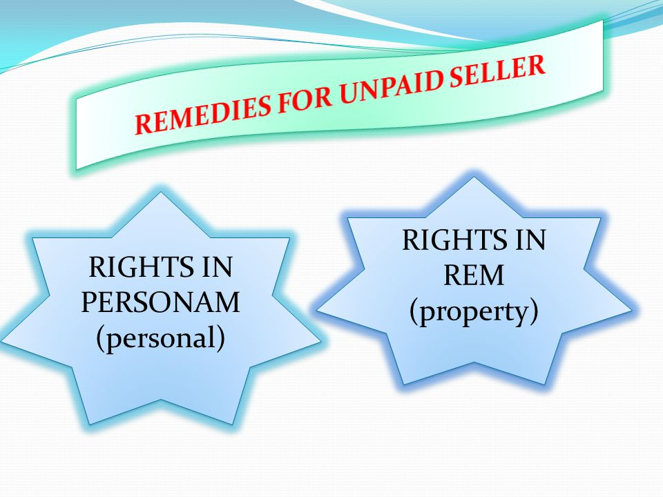 REMEDIES FOR UNPAID SELLER