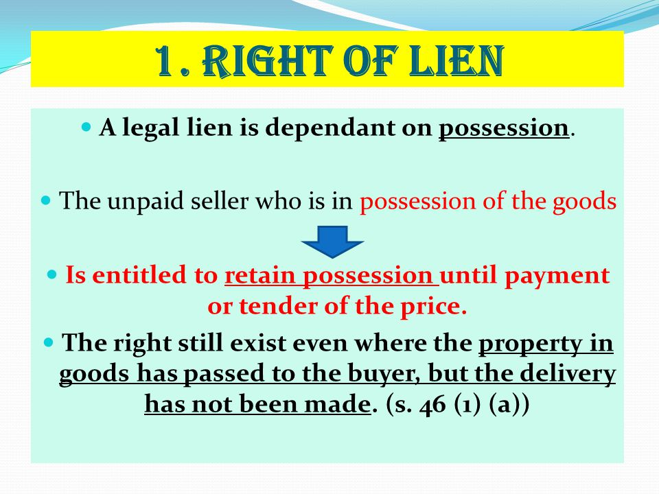 Is entitled to retain possession until payment or tender of the price.