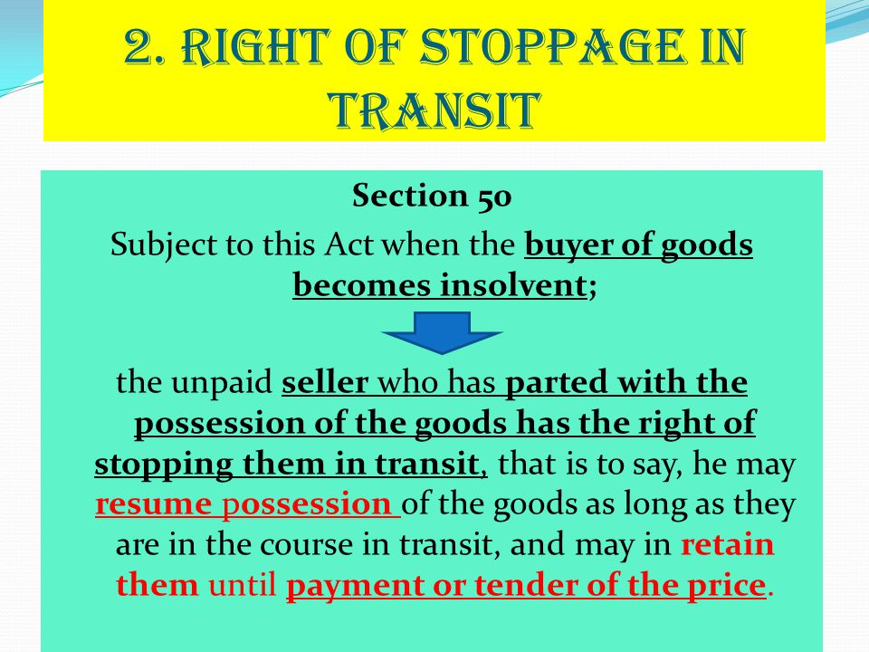 2. RIGHT OF STOPPAGE IN TRANSIT