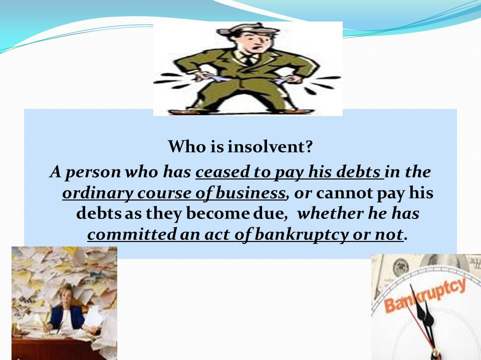 Who is insolvent
