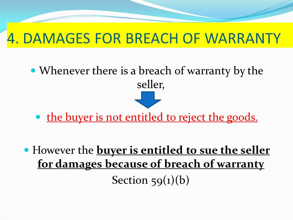 4. DAMAGES FOR BREACH OF WARRANTY