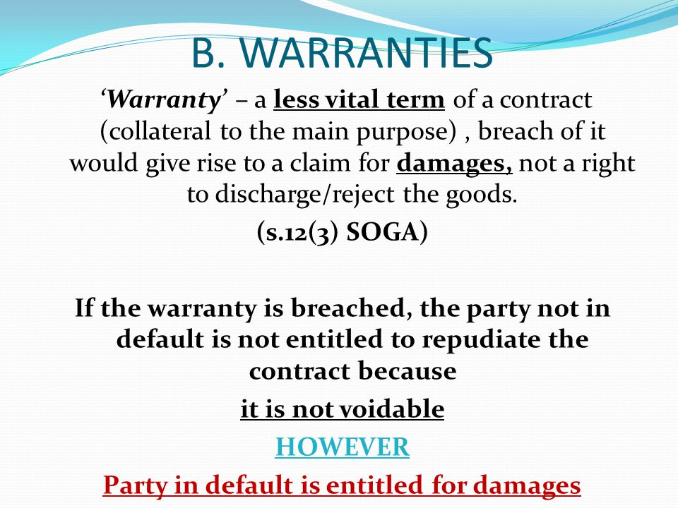 Party in default is entitled for damages