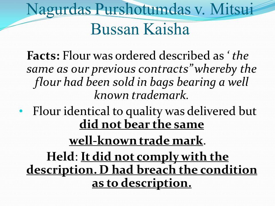 Nagurdas Purshotumdas v. Mitsui Bussan Kaisha